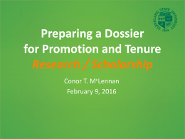 Preparing a Dossier for Promotion and Tenure Research / Scholarship Conor T. M