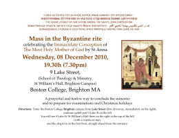 Mass in the Byzantine rite Wednesday, 08 December 2010, 19.30h (7.30pm)