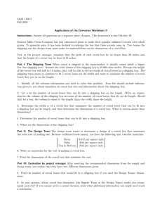 Math 1100-5 Fall 2004 Applications of the Derivative Worksheet II Instructions: