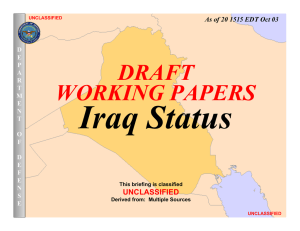 Iraq Status DRAFT WORKING PAPERS UNCLASSIFIED