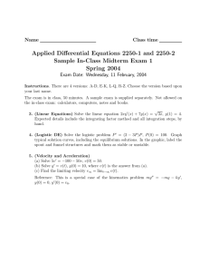 Applied Differential Equations 2250-1 and 2250-2 Sample In-Class Midterm Exam 1 Name