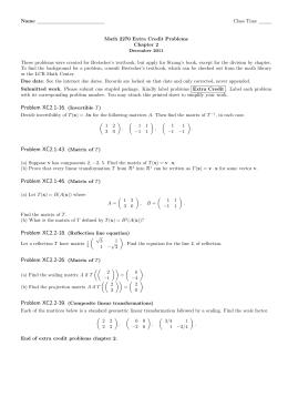 Name Class Time Math 2270 Extra Credit Problems Chapter 2