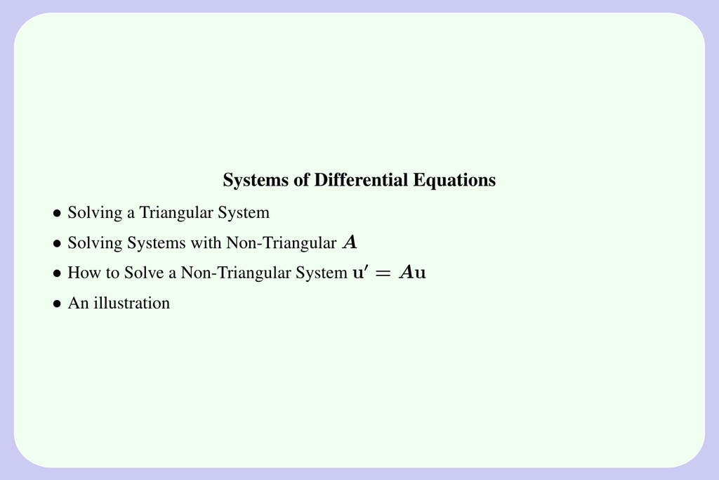 Systems of Differential Equations • A u