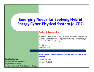 Emerging Needs for Evolving Hybrid  Energy Cyber‐Physical System (e‐CPS) Sudip. K. Mazumder
