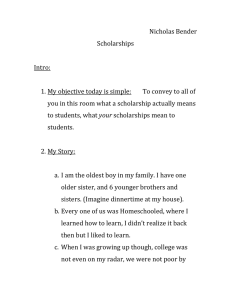 Nicholas Bender Scholarships  Intro: