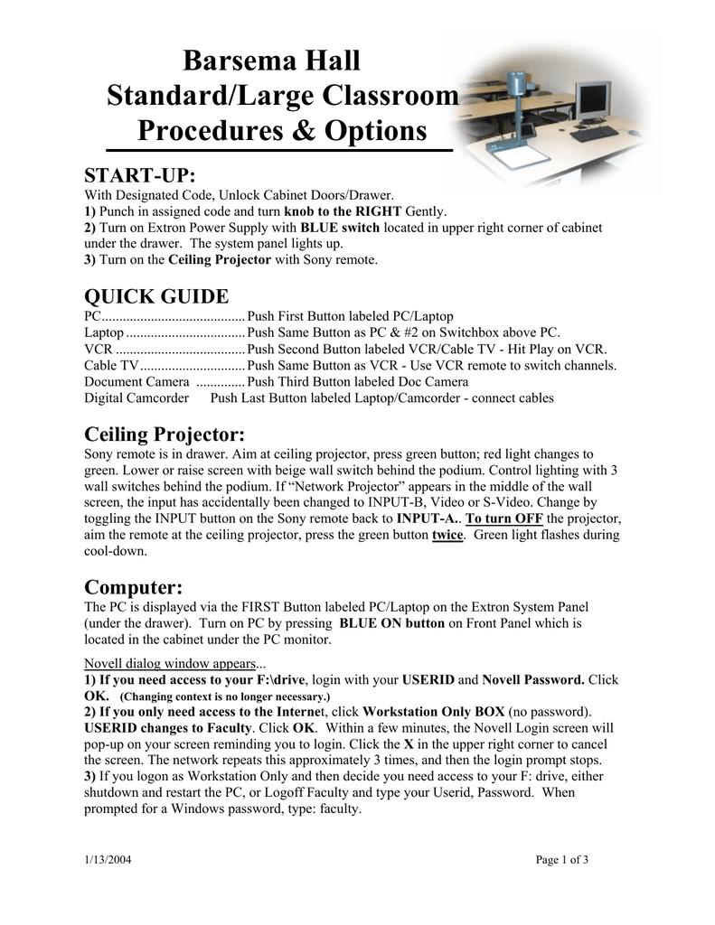 Barsema Hall Standard/Large Classroom Procedures & Options START-UP: