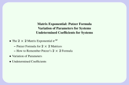 Matrix Exponential: Putzer Formula Variation of Parameters for Systems