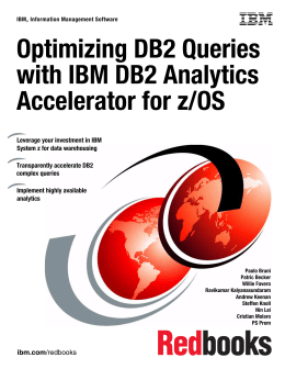 Optimizing DB2 Queries with IBM DB2 Analytics Accelerator for z/OS Front cover
