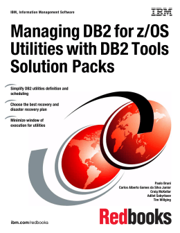 Managing DB2 for z/OS Utilities with DB2 Tools Solution Packs Front cover