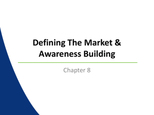 Defining The Market & Awareness Building Chapter 8