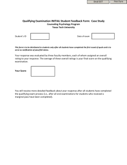 Qualifying Examination INITIAL Student Feedback Form:  Case Study