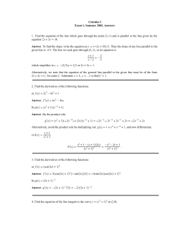 Calculus I Exam 1, Summer 2002, Answers
