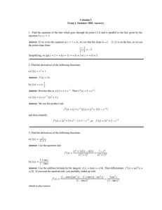 Calculus I Exam 1, Summer 2003, Answers