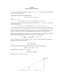 Calculus I Exam 2, Summer 2002, Answers Answer C