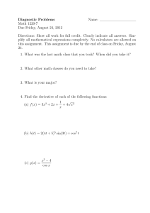 Diagnostic Problems Name: Math 1220-7 Due Friday, August 24, 2012