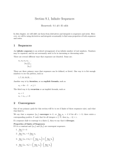 Section 9.1, Infinite Sequences Homework: 9.1 #1–35 odds
