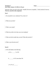 Worksheet 1 Name:  Due Friday, January 15, 2010 at 1:45 p.m.