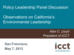 Policy Leadership Panel Discussion  Observations on California's Environmental Leadership