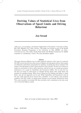 Deriving Values of Statistical Lives from Behaviour Jon Strand