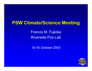 PSW Climate/Science Meeting Francis M. Fujioka Riverside Fire Lab 15-16 October 2003