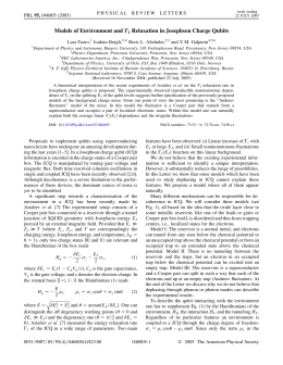 T Relaxation in Josephson Charge Qubits * Boris L. Altshuler, Lara Faoro,