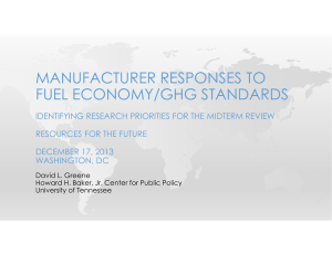 MANUFACTURER RESPONSES TO FUEL ECONOMY/GHG STANDARDS