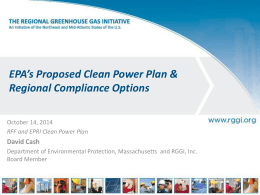 EPA's Proposed Clean Power Plan & Regional Compliance Options  David Cash