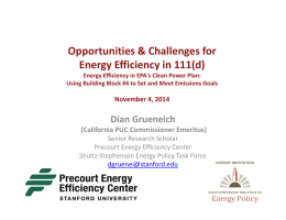 Opportunities & Challenges for Energy Efficiency in 111(d) Dian Grueneich