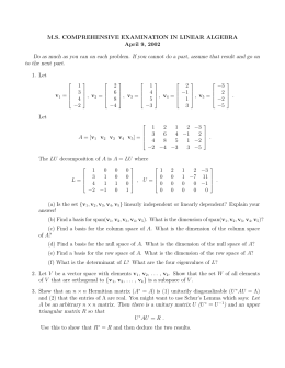 M.S. COMPREHENSIVE EXAMINATION IN LINEAR ALGEBRA April 9, 2002