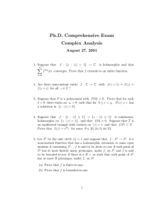 Ph.D. Comprehensive Exam Complex Analysis August 27, 2001