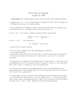 Ph.D. Exam in Topology August 18, 1993
