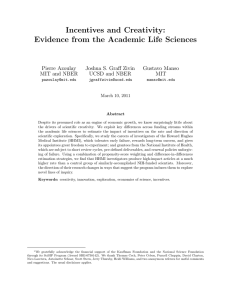 Incentives and Creativity: Evidence from the Academic Life Sciences Pierre Azoulay