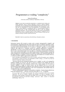 "Programmers a-voiding ""complexity"" Steinar Kristoffersen University of Oslo, Institute for Informatics, Norway"