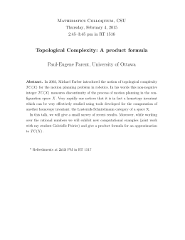 Topological Complexity: A product formula Paul-Eugene Parent, University of Ottawa