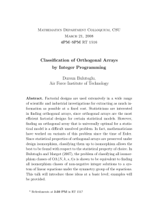 Classification of Orthogonal Arrays by Integer Programming Dursun Bulutoglu,