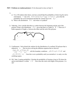 P847:  Problems on random polymers: 1) end distance