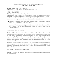 Numerical Solution of Partial Differential Equations MATH 582, Spring 2005 Section:
