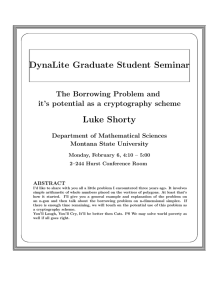 DynaLite Graduate Student Seminar Luke Shorty The Borrowing Problem and
