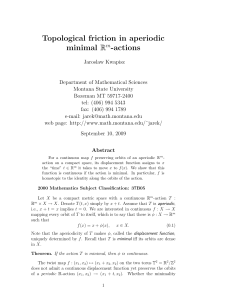 Topological friction in aperiodic minimal R -actions
