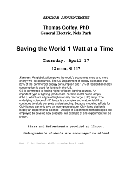 Saving the World 1 Watt at a Time  Thomas Coffey, PhD