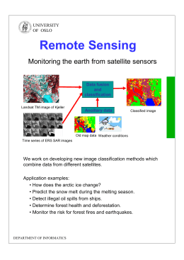 Remote Sensing Monitoring the earth from satellite sensors UNIVERSITY OF  OSLO
