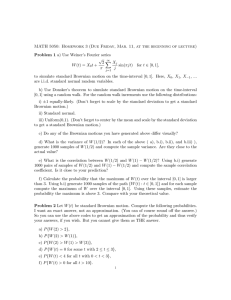 MATH 5050: Homework 3 (Due Friday, Mar. 11, at the... Problem 1 a) Use Weiner's Fourier series