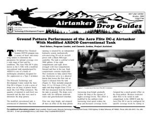 T Drop Guides Airtanker Ground Pattern Performance of the Aero Flite DC-4 Airtanker