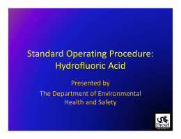 Standard Operating Procedure:  Hydrofluoric Acid  Presented by The Department of Environmental