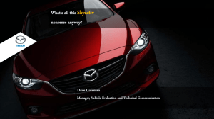 Skyactiv What's all this nonsense anyway? Dave Coleman