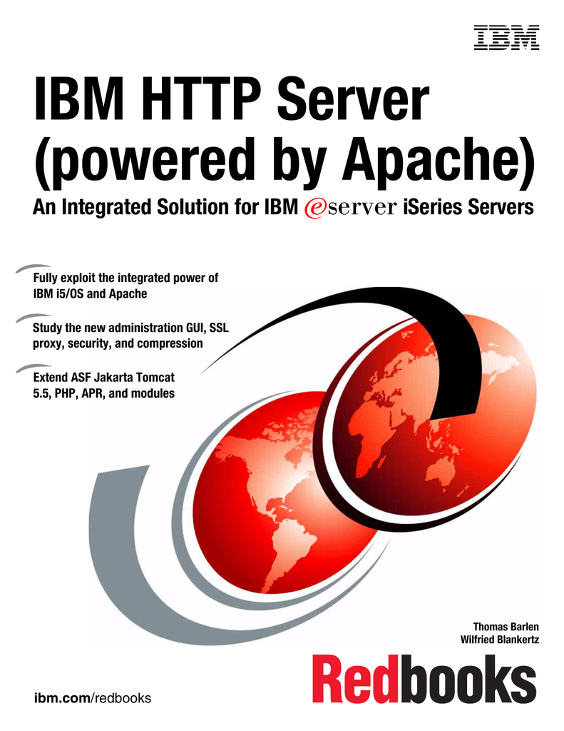 IBM HTTP Server (powered by Apache) ache) An Integrated