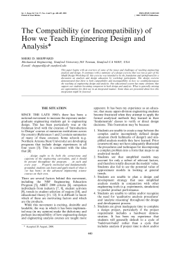 The Compatibility (or Incompatibility) of How we Teach Engineering Design and Analysis*