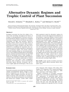 Alternative Dynamic Regimes and Trophic Control of Plant Succession Oswald J. Schmitz,