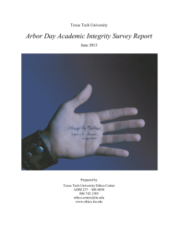 Arbor Day Academic Integrity Survey Report Texas Tech University June 2013