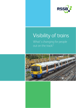 Visibility of trains What's changing for people out on the track?